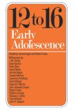 12 to 16 Early Adolescence 1st 1972 9780393096217 Front Cover