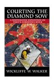 Courting the Diamond Sow Kayaking Tibet's Forbidden Tsangpo River 2001 9780792264217 Front Cover