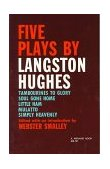 Five Plays by Langston Hughes 1st 1963 9780253201218 Front Cover