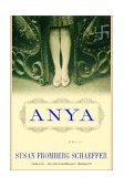 Anya 2004 9780393325218 Front Cover