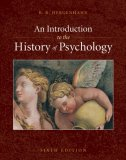 Introduction to the History of Psychology 6th 2008 9780495506218 Front Cover