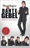 Mon�logos de Dante Gebel 2006 9780829747218 Front Cover