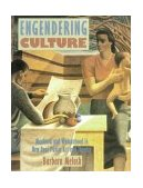 Engendering Culture Manhood and Womanhood in New Deal Public Art and Theater 1st 1991 9780874747218 Front Cover