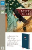 Niv Liberty Bible Rediscover the Faith of Our Nation's Founders and How Their Beliefs Shaped America 2011 9780310439219 Front Cover