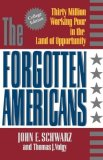 Forgotten Americans Thirty Millon Working Poor in the Land of Opportunity 1993 9780393964219 Front Cover