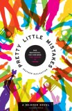 Pretty Little Mistakes 1st 2007 9780061133220 Front Cover