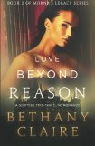 Love Beyond Reason A Scottish Time Travel Romance 2013 9780989950220 Front Cover