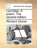Leonidas a Poem The 2010 9781140830221 Front Cover