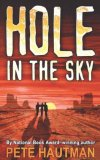 Hole in the Sky 2007 9781416968221 Front Cover
