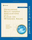 Developing Multi-Tenant Applications for the Cloud on Windows Azure 3rd 2013 9781621140221 Front Cover