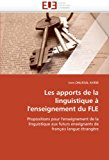 Apports de la Linguistique � L'Enseignement du Fle 2011 9786131561221 Front Cover