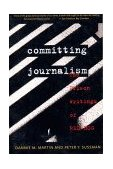 Committing Journalism The Prison Writings of Red Hog 1995 9780393313222 Front Cover