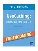 Geocaching Hike and Seek with Your GPS 2004 9781590591222 Front Cover