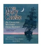 Mary Celeste An Unsolved Mystery from History 1st 2002 9780689851223 Front Cover