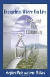 Evangelism Where You Live Engaging Your Community 1st 2008 9780827208223 Front Cover