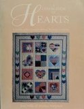 Celebration of Hearts A Sampler of Heart Motifs for Quilting, Patchwork, and Applique 2011 9780914881223 Front Cover