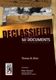 Declassified 50 Top-Secret Documents That Changed History 2008 9781426202223 Front Cover