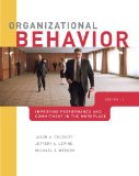 Organizational Behavior Improving Performance and Commitment in the Workplace 2nd 2010 9780077398224 Front Cover
