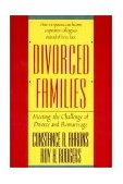 Divorced Families Meeting the Challenge of Divorce and Remarriage 1st 1989 9780393306224 Front Cover