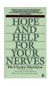 Hope and Help for Your Nerves End Anxiety Now 1990 9780451167224 Front Cover