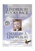 Lindbergh Looks Back A Boyhood Reminiscence 2002 9780873514224 Front Cover