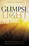 Glimpse of Light 2010 9781609570224 Front Cover