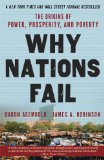 Why Nations Fail The Origins of Power, Prosperity, and Poverty 2013 9780307719225 Front Cover