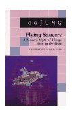 Flying Saucers - A Modern Myth of Things Seen in the Skies 1979 9780691018225 Front Cover