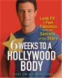 6 Weeks to a Hollywood Body Look Fit and Feel Fabulous with the Secrets of the Stars 2007 9780470098226 Front Cover