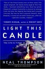 Light This Candle The Life and Times of Alan Shepard 2005 9781400081226 Front Cover