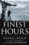 Finest Hours The True Story of the U. S. Coast Guard's Most Daring Sea Rescue 1st 2010 9781416567226 Front Cover