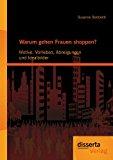 Warum Gehen Frauen Shoppen? Motive, Vorlieben, Abneigungen und Idealbilder 2012 9783954250226 Front Cover