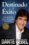 Destinado Al �xito 2009 9780829756227 Front Cover