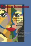 Presumed Incompetent The Intersections of Race and Class for Women in Academia 2012 9780874219227 Front Cover