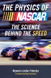 Physics of Nascar The Science Behind the Speed 1st 2009 9780452290228 Front Cover