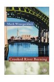 Crooked River Burning 2001 9780156014229 Front Cover