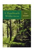Handmade Wilderness 1997 9780395860229 Front Cover