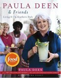 Paula Deen and Friends Living It Up, Southern Style 2005 9780743267229 Front Cover