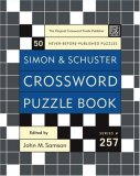 Simon and Schuster Crossword Puzzle Book #257 The Original Crossword Puzzle Publisher 2007 9780743283229 Front Cover