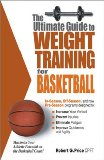 Ultimate Guide to Weight Training for Basketball 2003 9780972410229 Front Cover