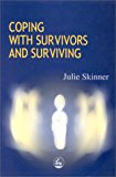 Coping with Survivors and Surviving 2000 9781853028229 Front Cover