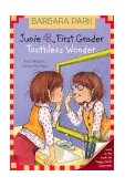 Junie B., First Grader - Toothless Wonder 2003 9780375822230 Front Cover