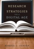 Research Strategies for a Digital Age 2nd 2006 Revised 9781413019230 Front Cover