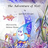 Adventure of H2O 2013 9781484888230 Front Cover