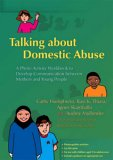 Talking about Domestic Abuse A Photo Activity Workbook to Develop Communication Between Mothers and Young People 2006 9781843104230 Front Cover