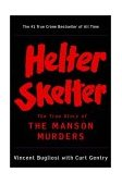 Helter Skelter The True Story of the Manson Murders 2001 9780393322231 Front Cover