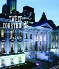 Tweed Courthouse A Model Restoration 2006 9780393731231 Front Cover