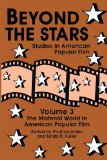 Beyond the Stars The Material World in American Popular Film 1993 9780879726232 Front Cover
