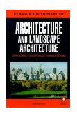 Penguin Dictionary of Architecture and Landscape Architecture 5th 2000 9780140513233 Front Cover