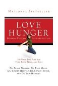 Love Hunger 2004 9780785260233 Front Cover
